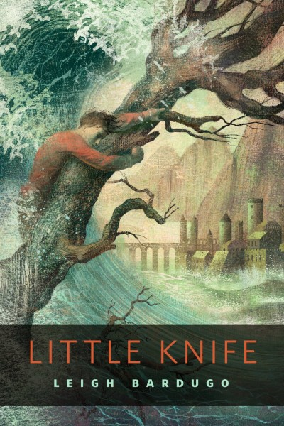 Book Review: Little Knife by Leigh Bardugo