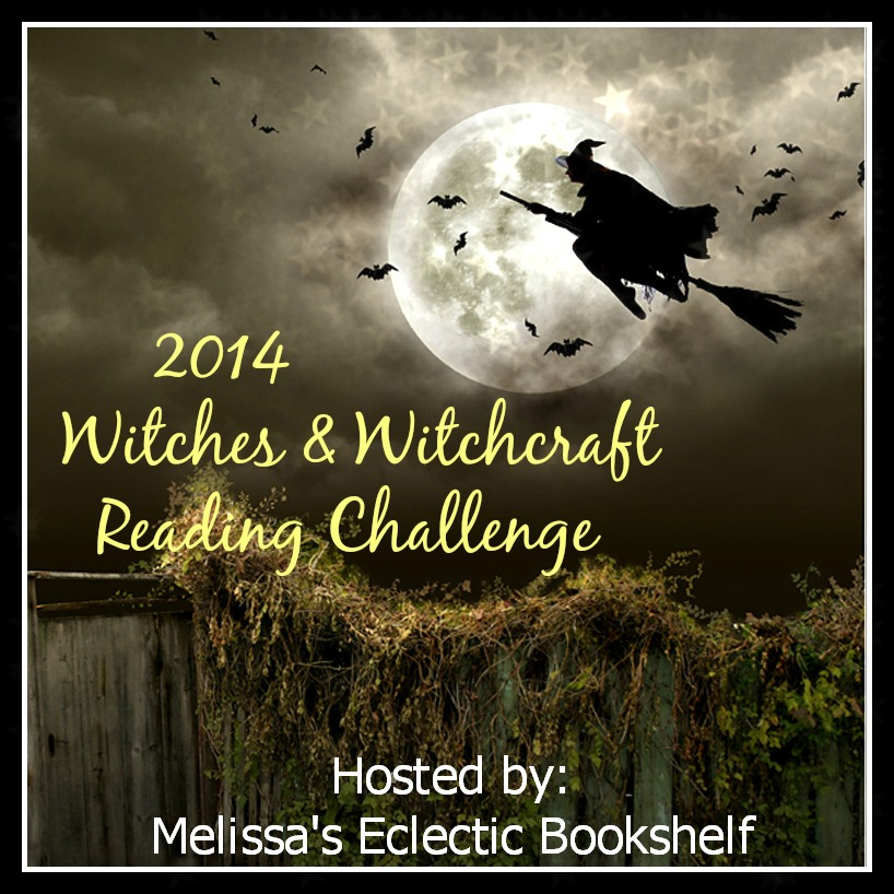Witches and Witchcraft Challenge 2014