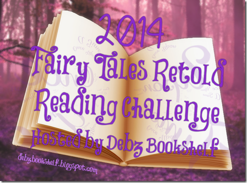 Fairy Tales Retold Challenge 2014