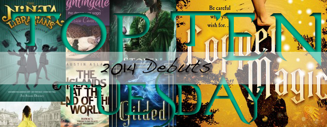 Top Ten Tuesday (18): 2014 Debuts I'm Excited For