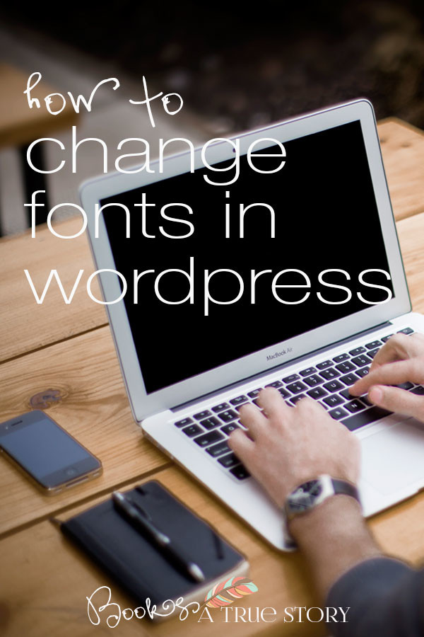 How To Change Fonts in WordPress