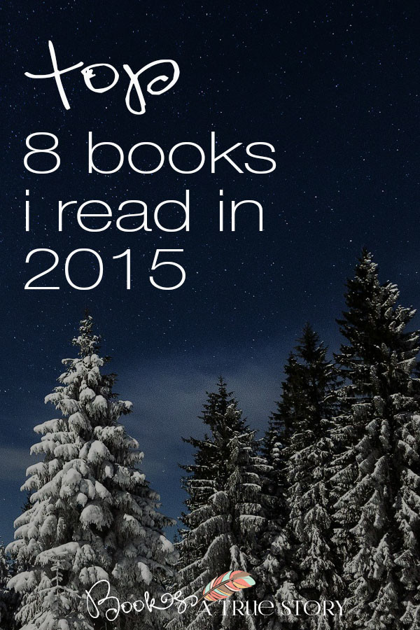 Top 8 Books I Read In 2015