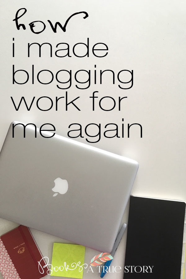How I Made Blogging Work for Me Again
