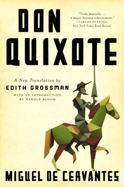 Don Quixote Cervantes Translated Edith Grossman