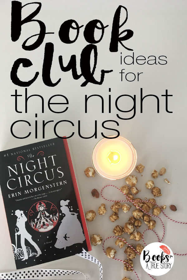 Book Club Ideas for The Night Circus