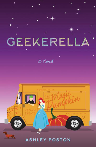 Geekerella: A Fangirl Fairy Tale by Ashley Poston
