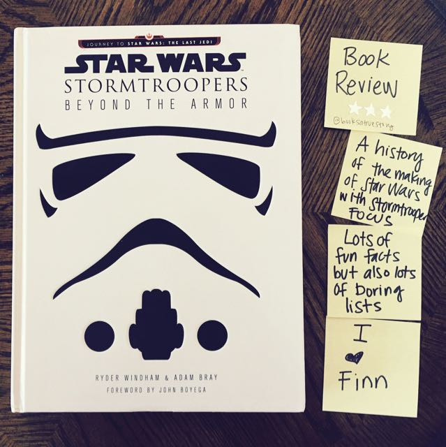 Review Star Wars Stormtroopers Beyond the Armor Ryder Windham Adam Bray